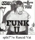 Funk U split single with Rancid Vat singing The Bruiser Brody Story (Ruff-Nite)